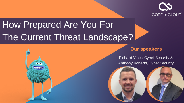 How Prepared Are You For The Current Threat Landscape?