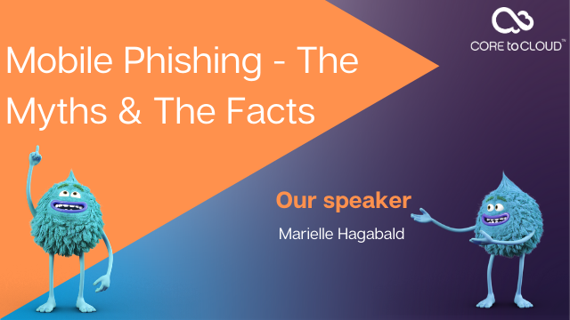 Mobile Phishing - The Myths & The Facts