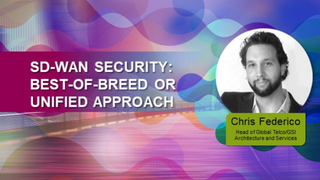 SD-WAN Security: Best-of-Breed or Unified Approach?