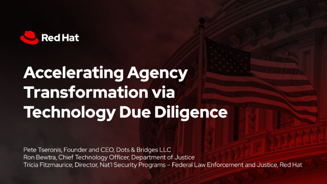 Accelerating Agency Transformation via Technology Due Diligence