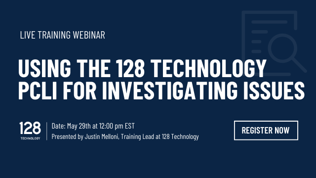 Using the 128 Technology PCLI for Investigating Issues