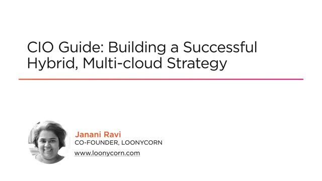 CIO Guide, Building a successful hybrid, multi-cloud strategy