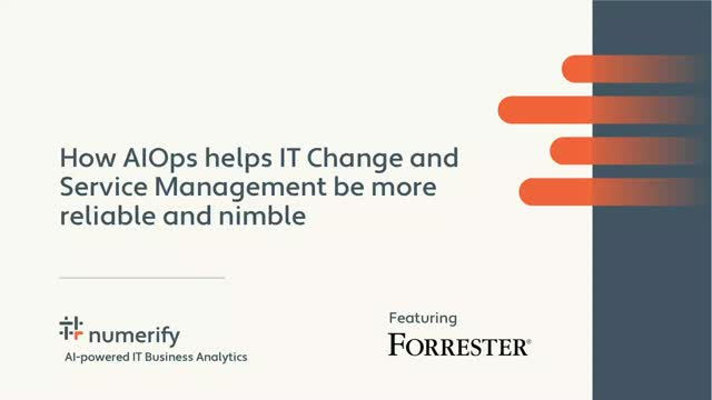 How AIOps helps IT Change and Service Management be more reliable and nimble