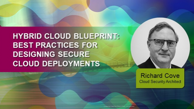 Hybrid Cloud Blueprint: Best Practices for Designing Secure Cloud Deployments AM