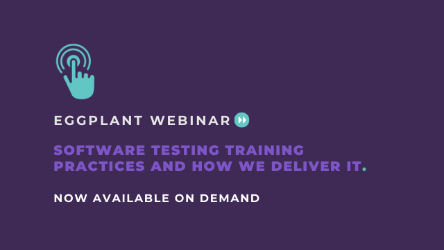 Webinar: Software Testing Training Practices and how we deliver it