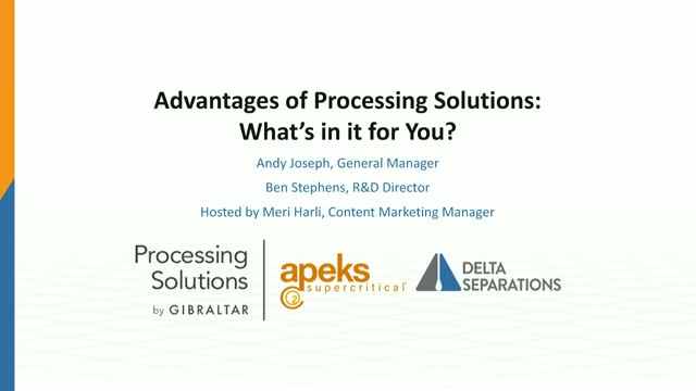 Advantages of Processing Solutions