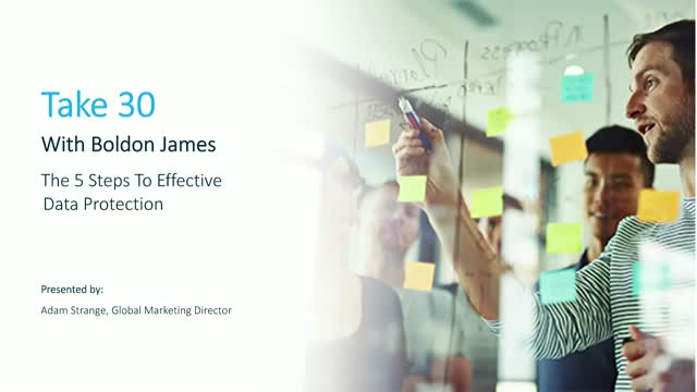 Take 30 With Boldon James: The 5 Steps To Effective Data Protection