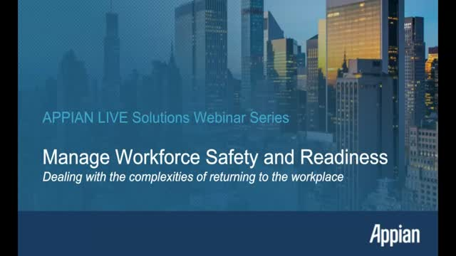 Manage Workforce Safety and Readiness: Dealing with Returning to the Workplace
