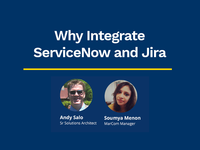 Why Integrate ServiceNow and Jira