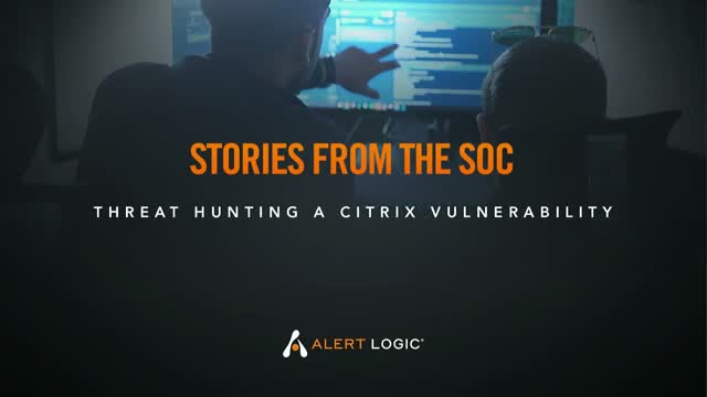 Stories from the SOC: Threat hunting a Citrix vulnerability