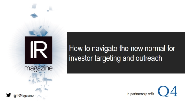 IR Magazine Webinar – How to navigate the new normal for investor targeting