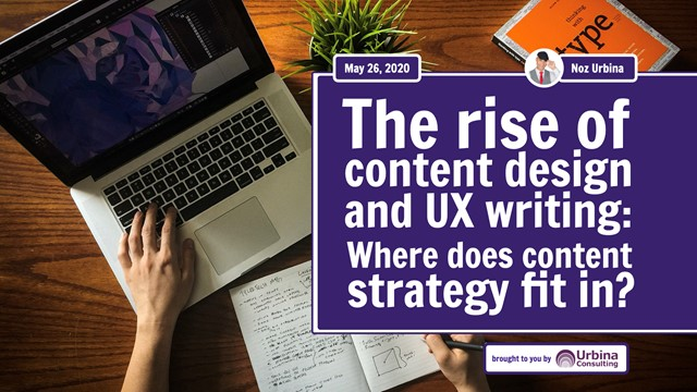 The Rise of Content Design and UX Writing: Where Does Content Strategy Fit In?