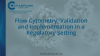 Flow Cytometry: Validation and Implementation in a Regulatory Setting