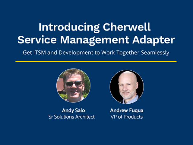 Introducing the Cherwell Service Management Adapter