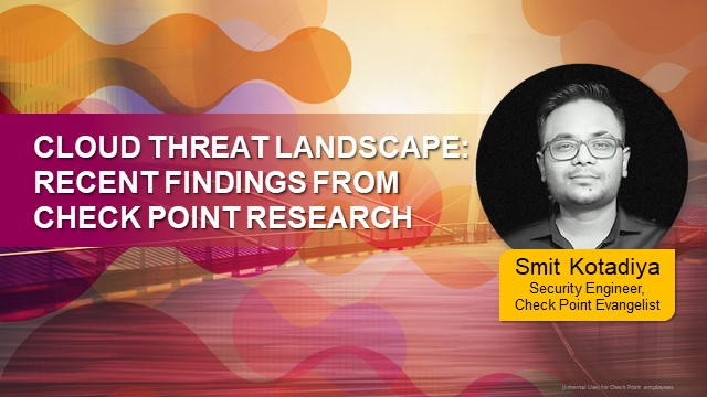 Cloud Threat Landscape: Recent findings from Check Point Research (APAC PM)