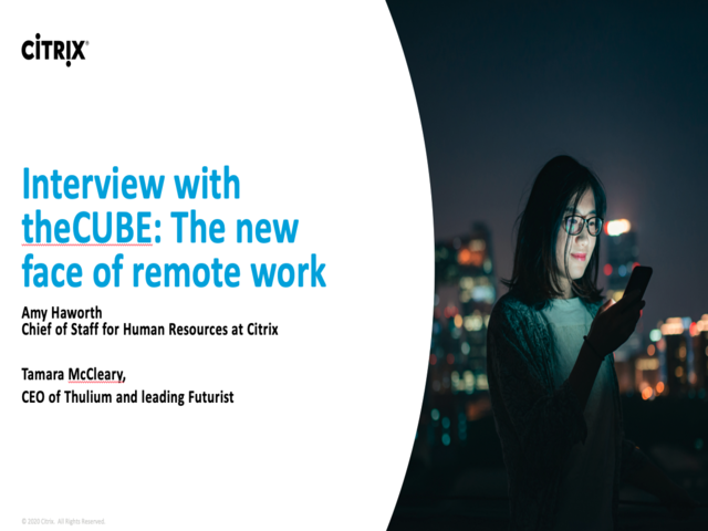 Interview with the CUBE: The new face of remote work
