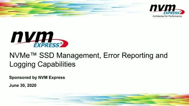 NVMe™ SSD Management, Error Reporting and Logging Capabilities