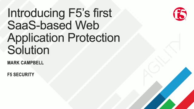 Introducing F5's first SaaS-based Web Application Protection Solution