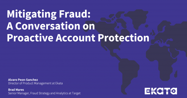 Mitigating Fraud: A Conversation on Proactive Account Protection