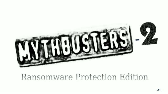 MythBusters Series - #2: Are all ransomware protection solutions the same?