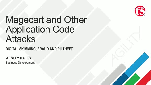 Magecart & Other Application Code Attacks: Digital Skimming, Fraud,and PII Theft