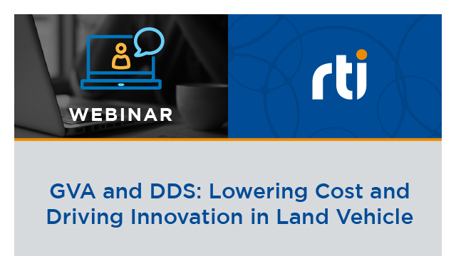 GVA and DDS: Lowering Cost and Driving Innovation in Land Vehicle Platforms
