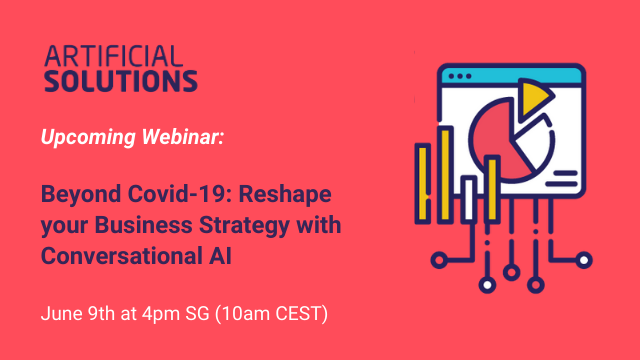 Beyond Covid-19: Reshape your Business Strategy with Conversational AI