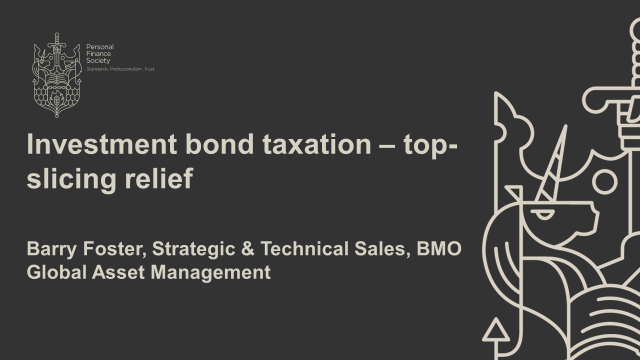 Norfolk Committee Webinar: Investment bond taxation – top-slicing relief