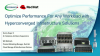 Optimize Performance For Any Workload with HCI Solutions