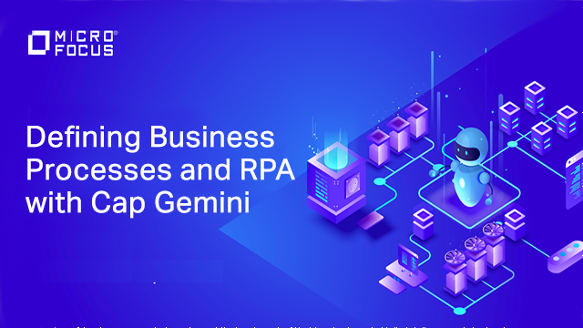 Defining business processes and RPA with Cap Gemini