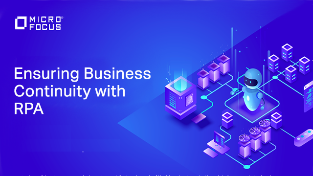 Ensuring business continuity with RPA