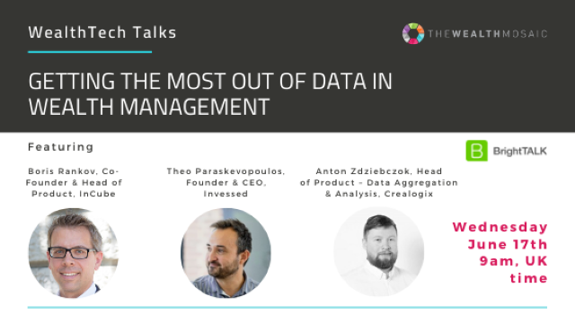 WealthTech Talks: Getting the Most Out of Data in Wealth Management