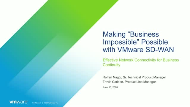 """Making """"Business impossible"""" Possible with VMware SD-WAN"""