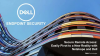 Secure Remote Access: Easily Pivot to a New Reality with Netskope and Dell