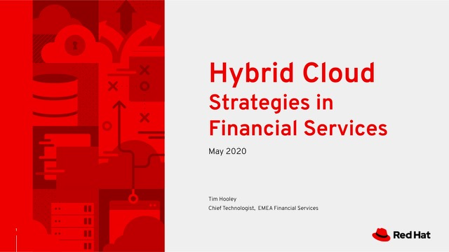 Hybrid Cloud Strategies in Financial Services