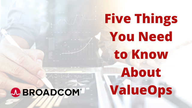 Five Things You Need to Know About ValueOps