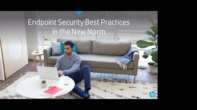Endpoint Security Best Practices in the New Norm
