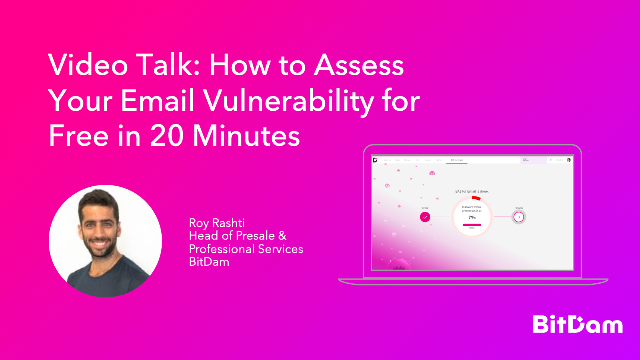 How to Assess Your Email Vulnerability for Free in 20 Minutes?