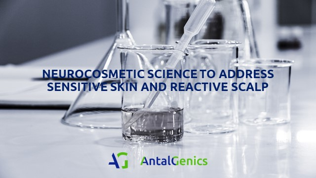 Neurocosmetic Science To Address Sensitive Skin And Reactive Scalp