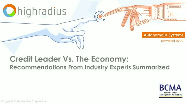 Credit Leader Vs. The Economy: Recommendations From Industry Experts Summarized