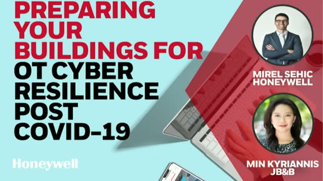 Preparing your Buildings for Enhanced OT Cyber Resilience - Post COVID-19