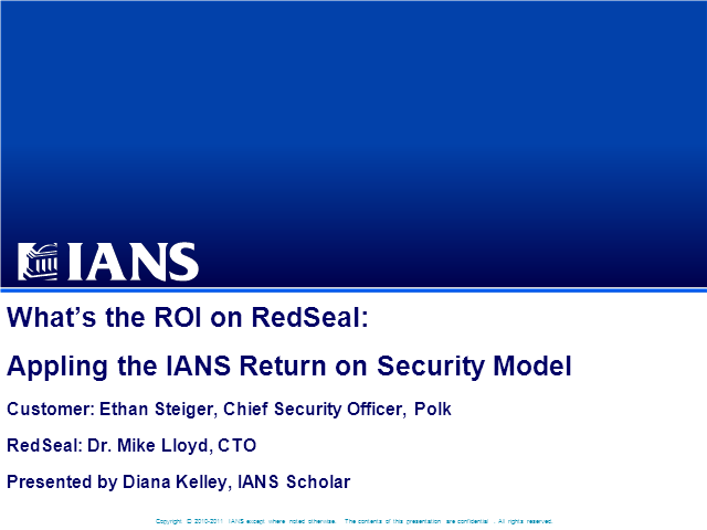 "What's the ROI on RedSeal? Applying the IANS ""Return on Security"" Model"