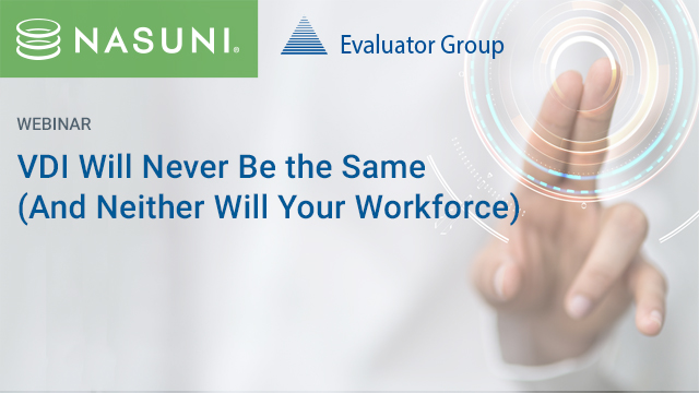 VDI Will Never be the Same (And Neither Will Your Workforce)