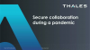Secure Collaboration During a Pandemic