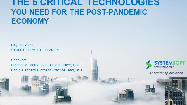 The 6 Critical Technologies You Need for the Post-Pandemic economy