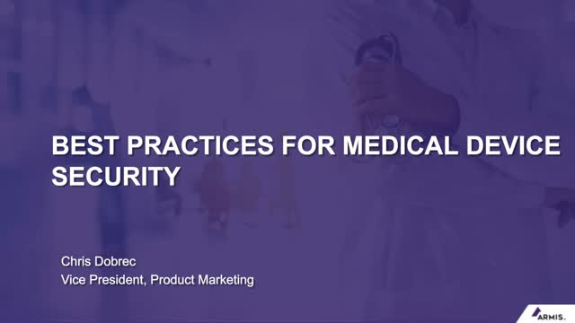 Best Practices for Medical Device Security