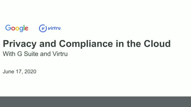 Privacy and Compliance in the Cloud with G Suite & Virtru