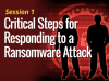 Your Ransomware Task Force: Critical Steps for Responding to a Ransomware Attack