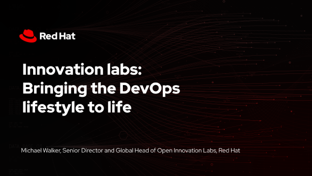 Innovation labs: Bringing the DevOps lifestyle to life