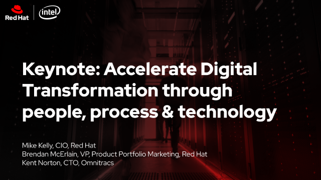 Keynote: Accelerate Digital Transformation through people, process & technology